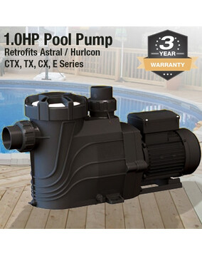 1.0 HP Pool Pump Retro Fits Astral / Hurlcon CTX280, TX240, CX240. 3Y Warranty